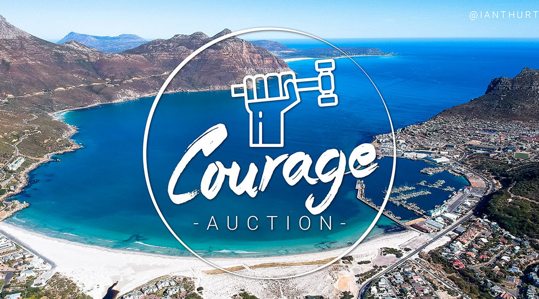 HAVE COURAGE DEAR HEART – 36 HOURS TO GO!! THE COURAGE LIVE ONLINE AUCTION IS TOMORROW – YOUTH DAY, 16 JUNE, 17:00